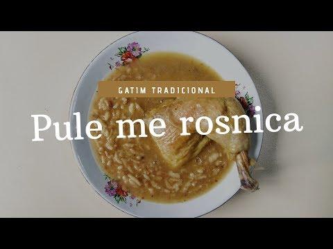 Pule me rosnica/therrime - Gatim tradicional sipas zones se Jugut