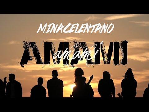 , title : 'MinaCelentano - Amami Amami (Video Ufficiale) (Mina e Celentano)'
