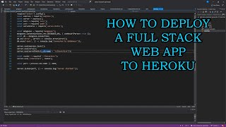 Learn How to Deploy a Full Stack Web App with Heroku