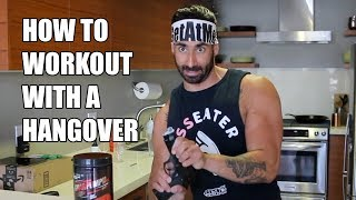 How To Workout With A Hangover