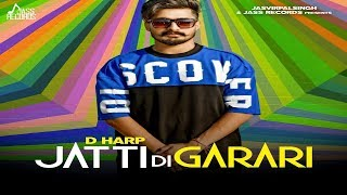 Jatti Di Garari | ( Full HD) | Harp | New Punjabi Songs 2019 | Latest Punjabi Songs 2019