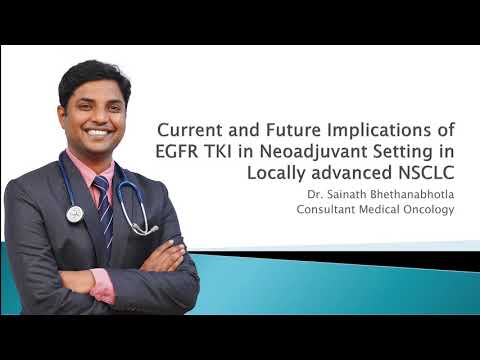 Current and Future Implications of EGFR TKI in Neoadjuvant Setting in Locally Advanced NSCLC