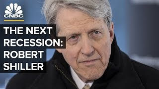 What Will Cause The Next Recession - Robert Shiller On Human Behavior