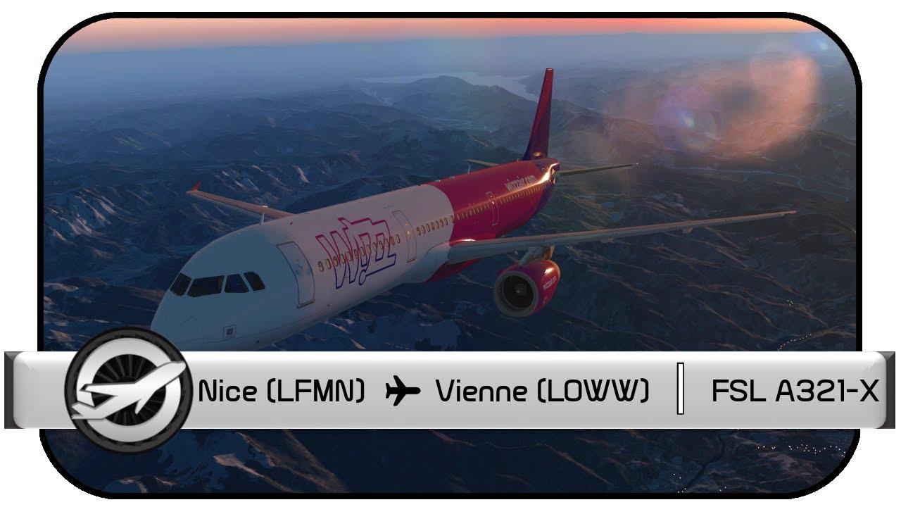 [Prepar3D v4.5] Nice (LFMN) – Vienne (LOWW) | FSL A321-X | VATSIM