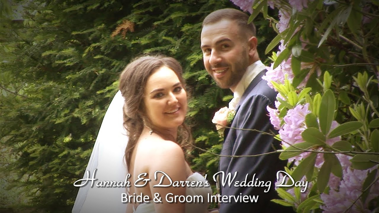 Hannah & Darren: Bride & Groom Interview