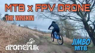 MTB x FPV Drone - The Wrekin