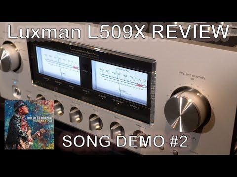 Luxman L509X Integrated HiFi Amplifier Review Song Demo #2 + Chord Qutest KEF Reference JPlay