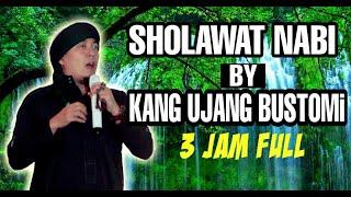 sholawat nabi by Kang Ujang Bustomi - 3 jam full sholawat nabi penyejuk hati
