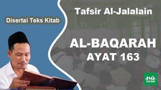 Surat Al-Baqarah Ayat 163 # Tafsir Al-Jalalain # KH. Ahmad Bahauddin Nursalim