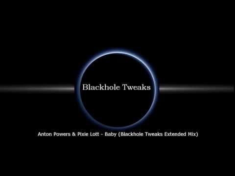 Anton Powers & Pixie Lott - Baby (Blackhole Tweaks Extended Mix)