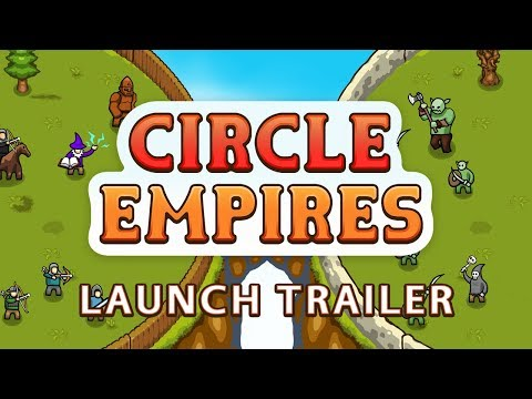 Circle Empires - Launch Trailer thumbnail