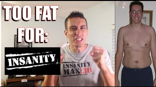 INSANITY WORKOUT REVIEW - Are you TOO FAT? ✔