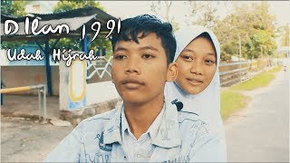 Parody Trailer Dilan 1991 Udah Hijrah