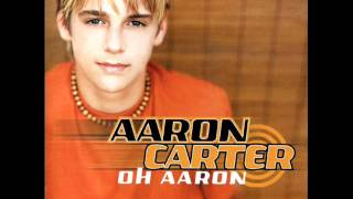 I'm all about you - Aaron Carter