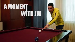 A Moment with JW
