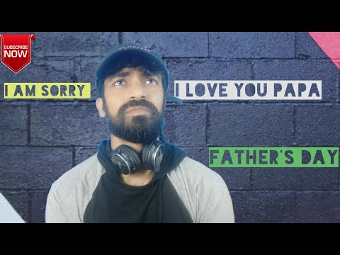 father's day (reality of fathers )