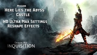 Dragon Age Inquisition Castle HD1080p 60IPS Ultra S Reshade Effects