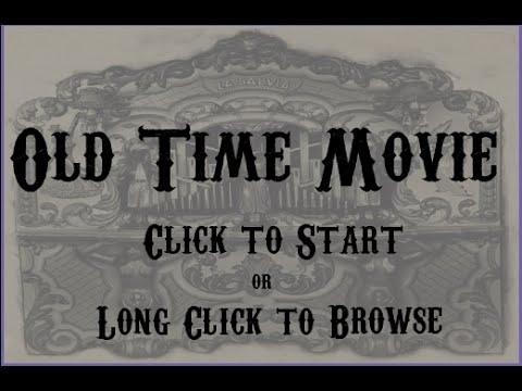 Video of OldTimeMovie