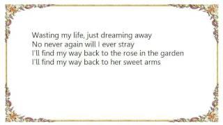 J.J. Cale - Rose in the Garden Lyrics