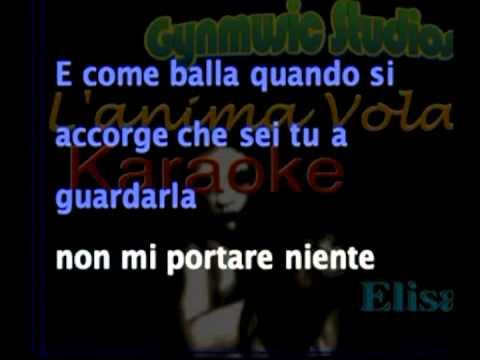 , title : 'Elisa - L'anima Vola  con testo sincronizzato (by Gianluca)'