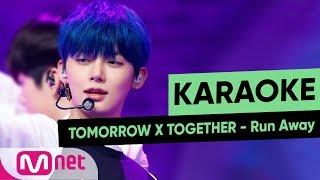 [MSG Karaoke] TOMORROW X TOGETHER   Run Away