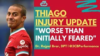 Thiago injury update -