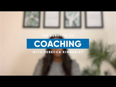 The benefits of coaching with Rebecca Kimberley