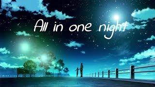Nightcore - All In One Night