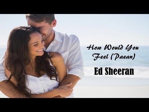 How Would You Feel (Paean) -  Ed Sheeran (tradução) HD (видео)