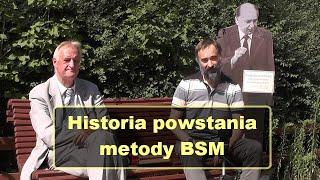 Historia powstania metody BSM – Piotr Lewandowski