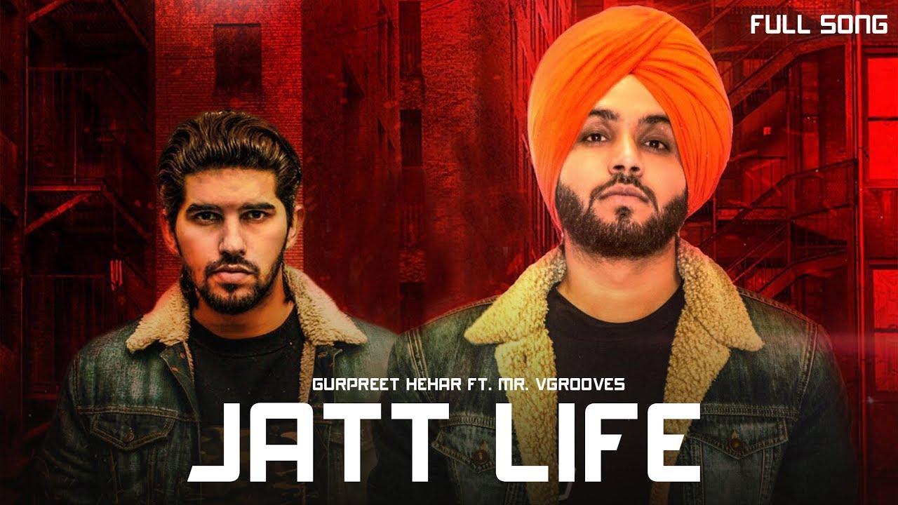 Jatt Life – Gurpreet Hehar Download Video