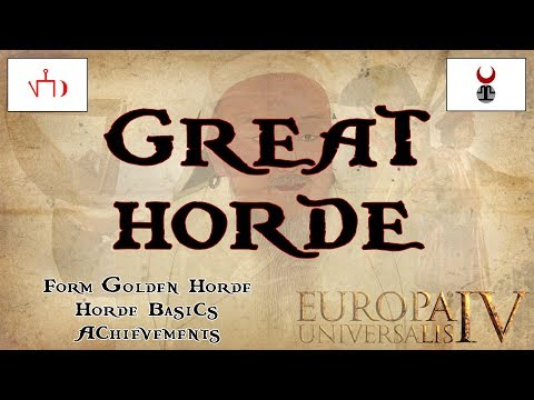 EU4 Great Horde Guide | Golden Horde | Gold Rush Achievement | Tutorial |  AAR - Автоматическая торговля на Форекс