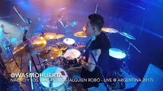 """Wasmo Huerta Playing w Nacho y Los Fantasticos """"Alguien Robó - live Argentina #Drumcam"""