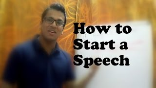 Public Speaking Tips: How to Start a Speech: Speech Opening Techniques