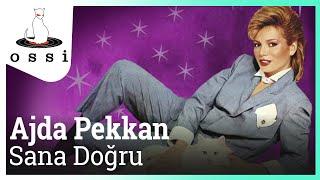 Ajda Pekkan / Sana Doğru (Official Audio)