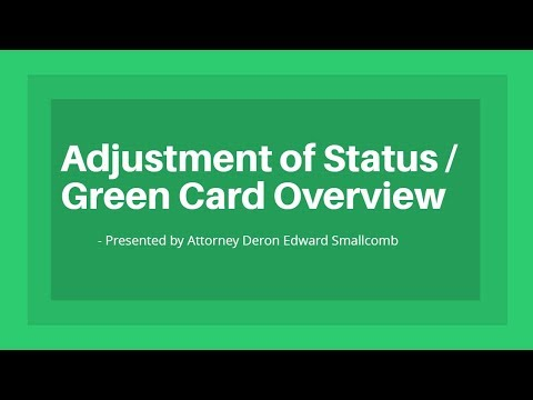 Adjustment of Status / Green Card Overview