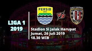 Video Live Streaming Liga 1 2019 Persib Bandung Vs Bali United Jumat (26/7) Pukul 18.30 WIB
