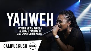 YAHWEH (Live)   Campus Rush Music
