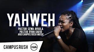 YAHWEH (Live)   Campus Rush Music