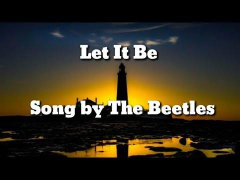 The Beatles - Let It be (Lyrics)