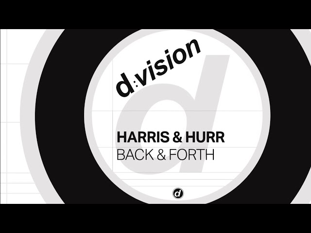 Harris & Hurr - Back & Forth [Official]