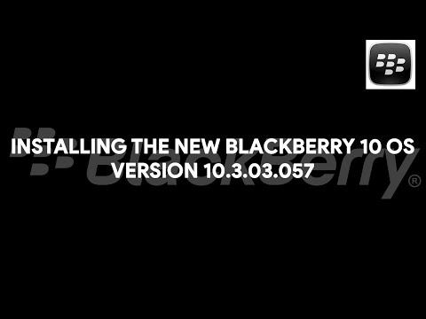 Installing the New BlackBerry 10 OS Version 10.3.03.057 - [romshillzz]