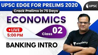 UPSC EDGE for Prelims 2020 | Economics by Ashirwad Sir | Banking Intro