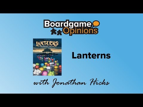 Boardgame Opinions: Lanterns
