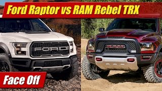 Face Off: 2017 Ford Raptor vs RAM 1500 Rebel TRX