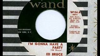 Ed Bruce - I'M GONNA HAVE A PARTY  (1964)