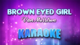 Van Morrison - Brown-Eyed Girl (Karaoke version with Lyrics)