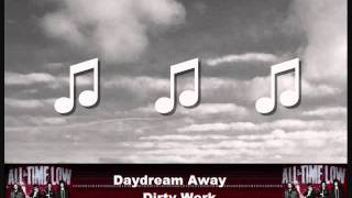 Daydream Away by All Time Low - with lyrics on screen!