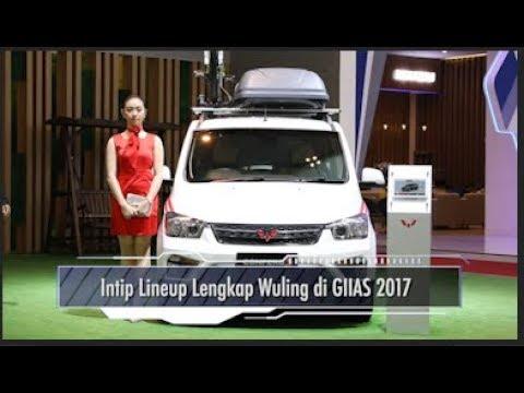 Intip Lineup Lengkap Wuling di GIIAS 2017