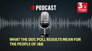 What the DDC poll results mean for the people of J&K - Download this Video in MP3, M4A, WEBM, MP4, 3GP
